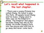 let s recall what happened in the last chapter