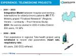 experience telemedicine projects
