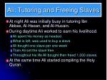 ali tutoring and freeing slaves
