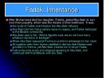 fadak inheritance