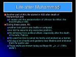 life after muhammad