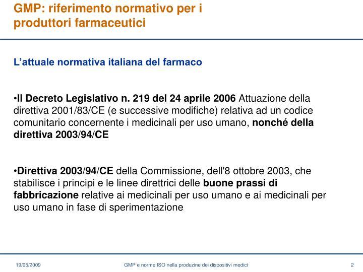 Gmp riferimento normativo per i produttori farmaceutici