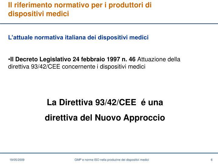 Il riferimento normativo per i produttori di dispositivi medici