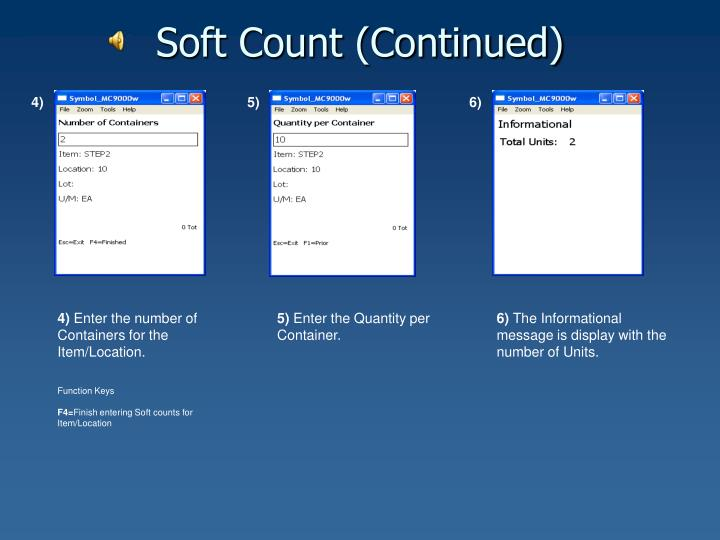 Soft Count (Continued)