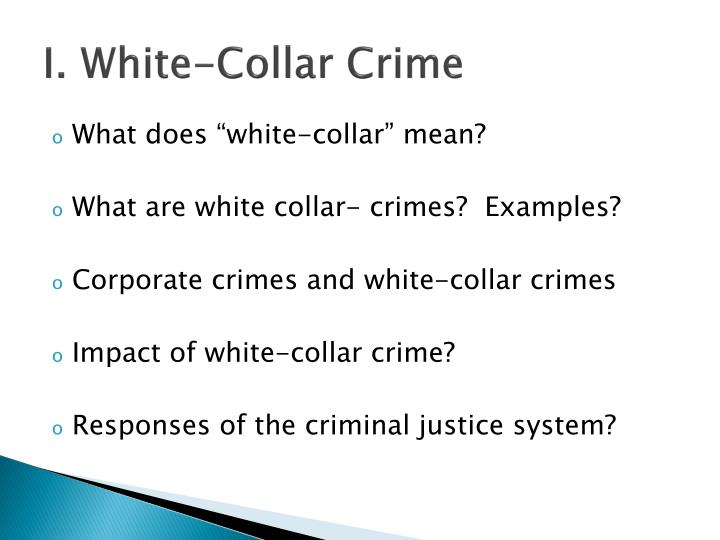 social conflict theory and white collar crime Therefore, definitions of crimes will vary from place to place, in accordance to the cultural norms and mores, but may be broadly classified as blue-collar crime, corporate crime, organized crime, political crime, public order crime, state crime, state-corporate crime, and white-collar crime.