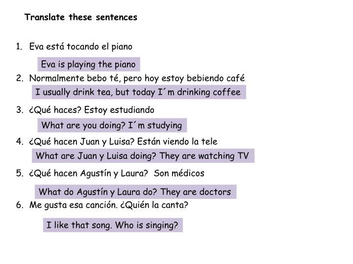 Translate these sentences