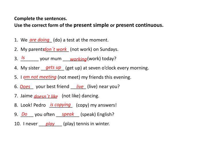 Complete the sentences.