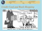 credit card and rush shopping