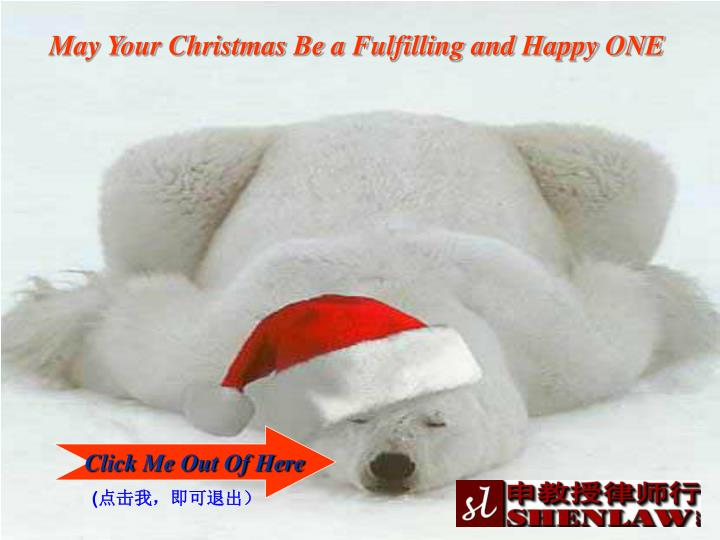 May Your Christmas Be a Fulfilling and Happy ONE