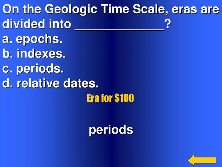 On the Geologic Time Scale, eras are