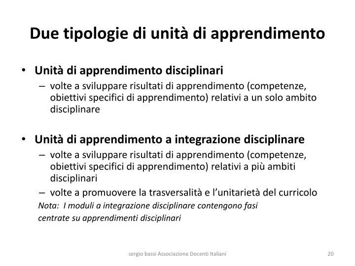 Due tipologie di unità di apprendimento