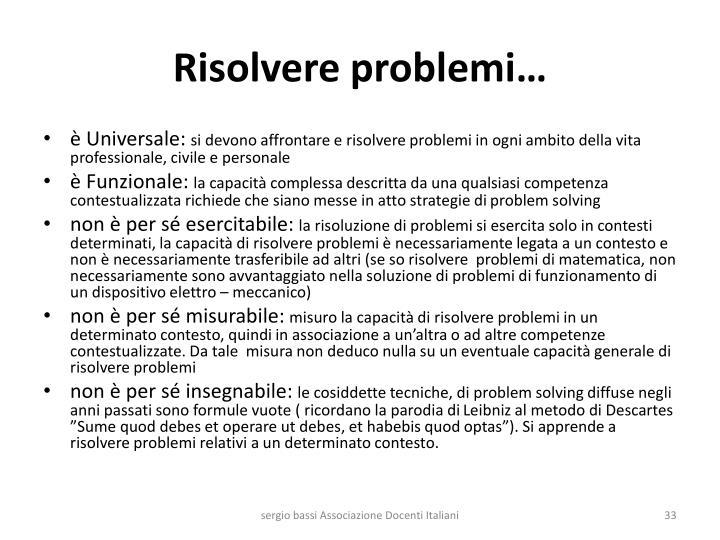Risolvere problemi…