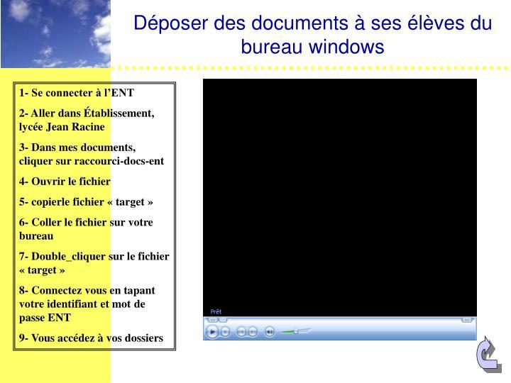 Déposer des documents à ses élèves du bureau windows