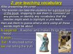 2 pre teaching vocabulary