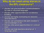 why do we need using stories in the efl classrooms