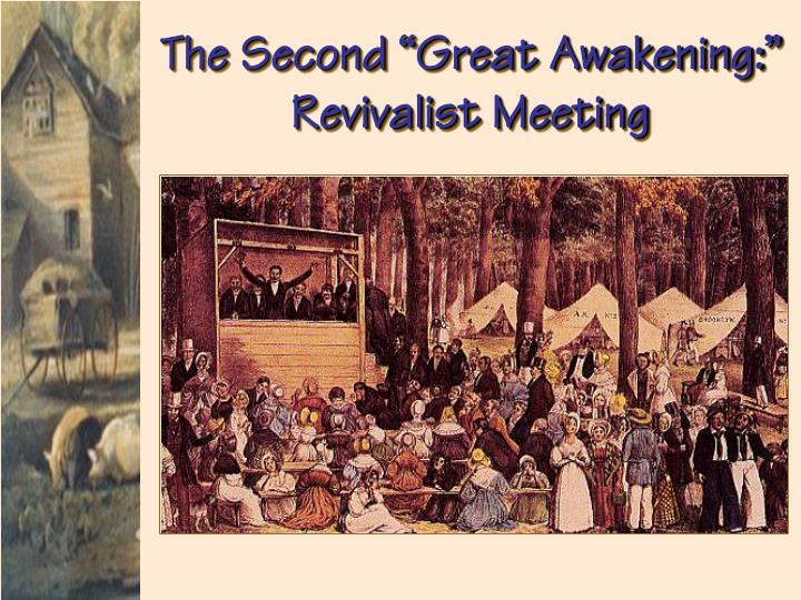 "The Second ""Great Awakening:"""