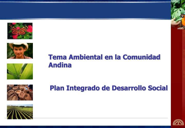 Tema Ambiental en la Comunidad Andina