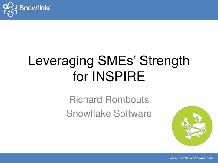 leveraging smes strength for inspire n.