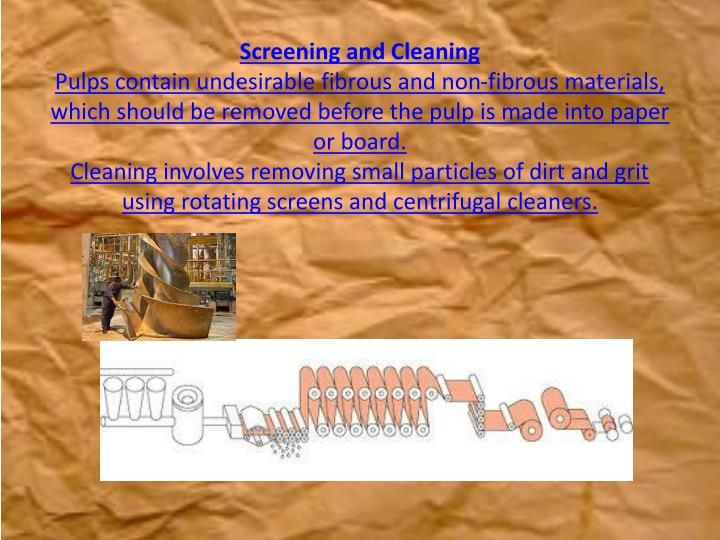 Screening and Cleaning