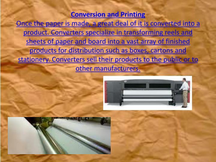 Conversion and Printing