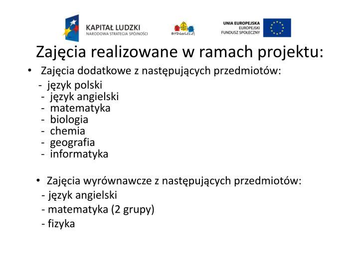 Zajęcia realizowane w ramach projektu: