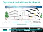 designing green buildings with silicon e