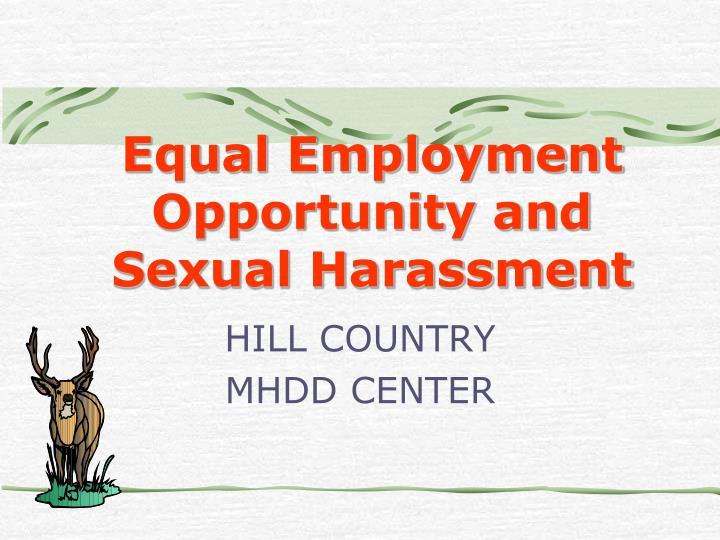 equal employment opportunity and sexual harassment n.