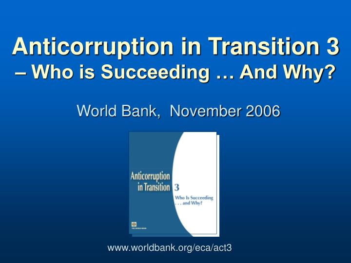 Anticorruption in transition 3 who is succeeding and why