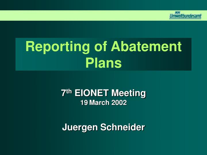 reporting of abatement plans n.
