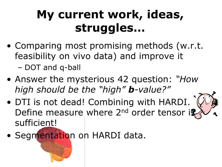 My current work, ideas, struggles…