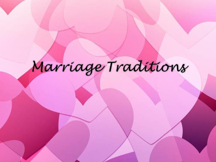 marriage traditions n.