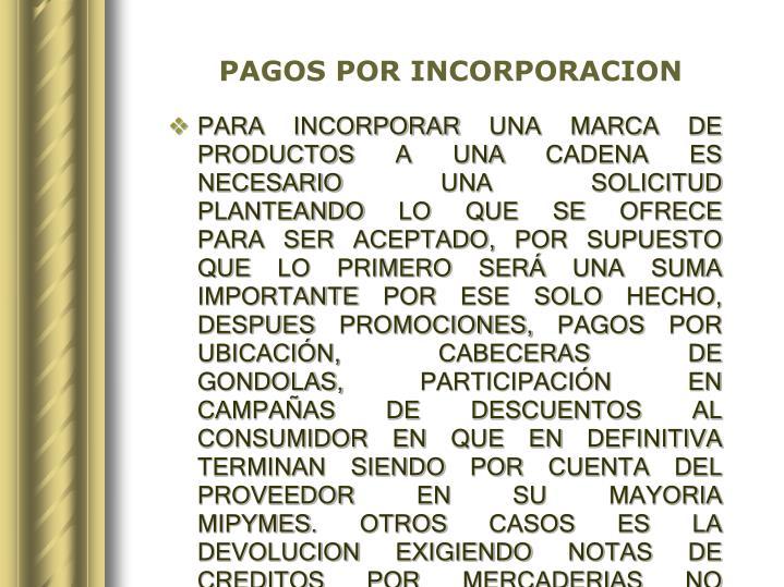PAGOS POR INCORPORACION