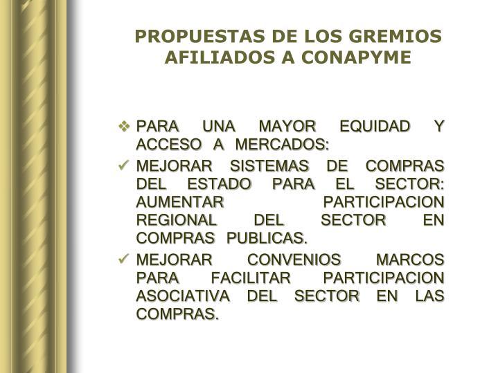 PROPUESTAS DE LOS GREMIOS AFILIADOS A CONAPYME
