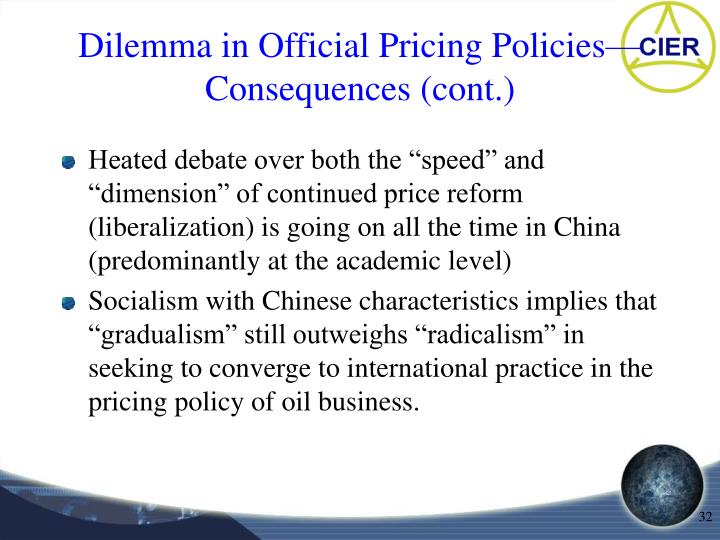 Dilemma in Official Pricing Policies—Consequences (cont.)