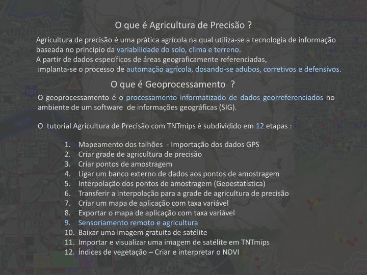 O que é Agricultura de Precisão ?