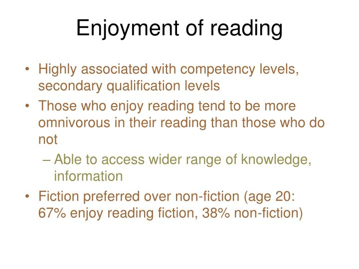 Enjoyment of reading