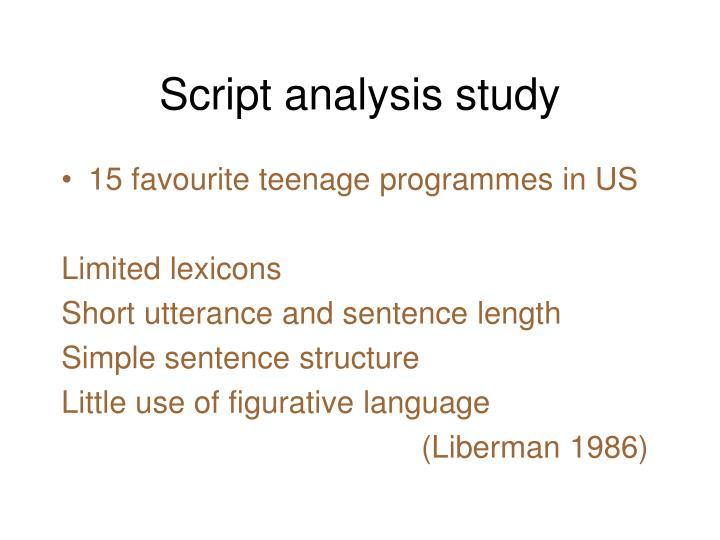 Script analysis study