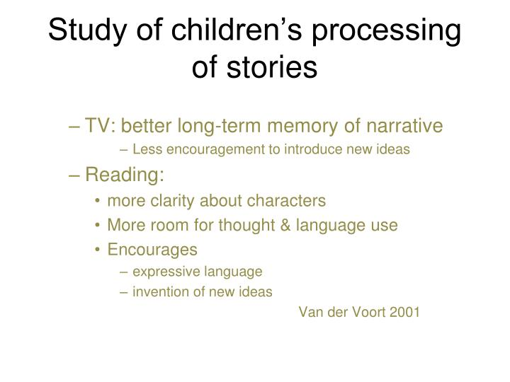 Study of children's processing of stories
