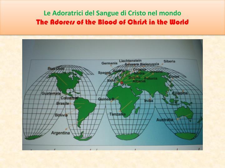 Le Adoratrici del Sangue di Cristo nel mondo