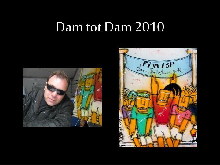 Dam tot Dam 2010