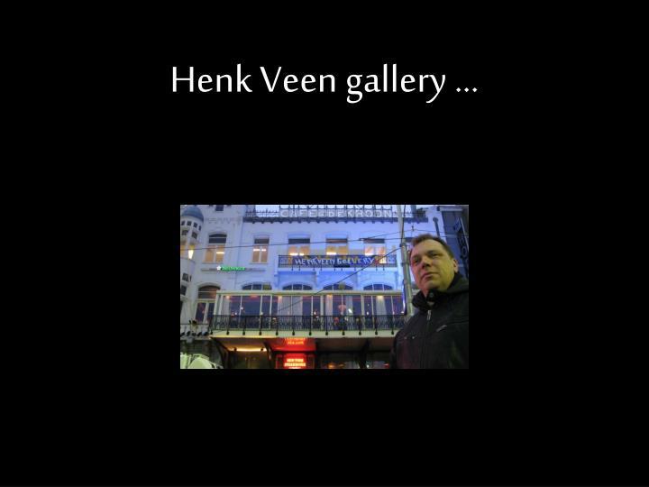 Henk veen gallery