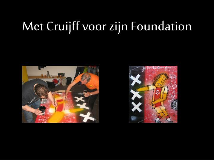 Met Cruijff voor zijn Foundation