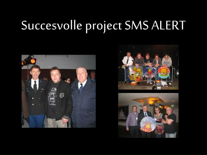 Succesvolle project SMS ALERT