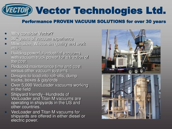 Vector technologies ltd performance proven vacuum solutions for over 30 years1