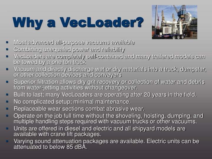 Why a VecLoader?