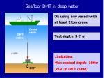 seafloor dmt in deep water