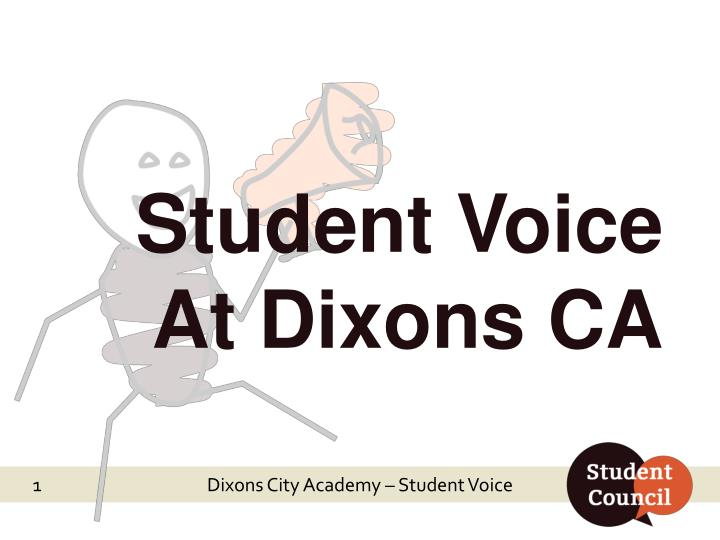 student voice at dixons ca n.