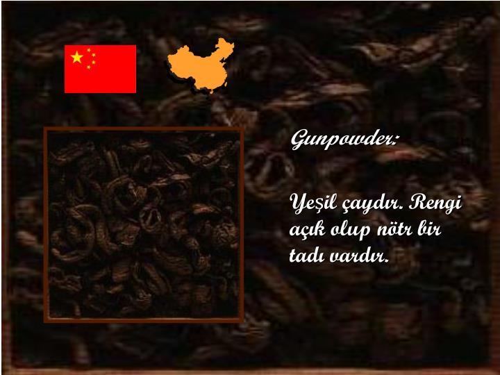 Gunpowder: