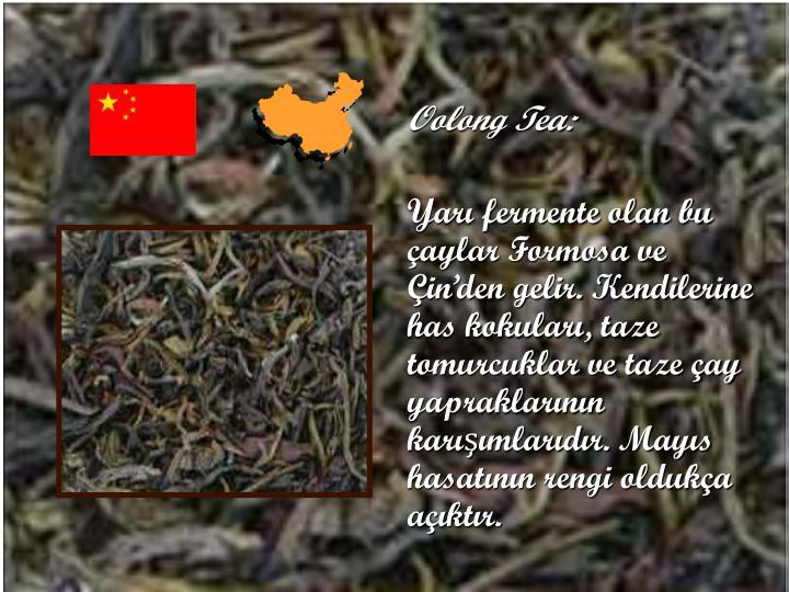 Oolong Tea: