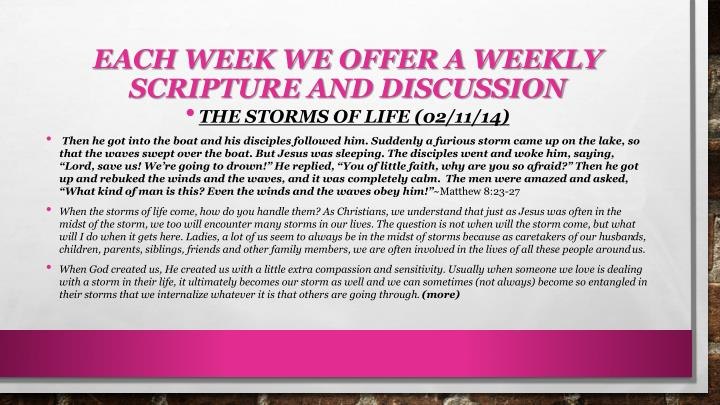 Each Week we offer a weekly scripture and discussion